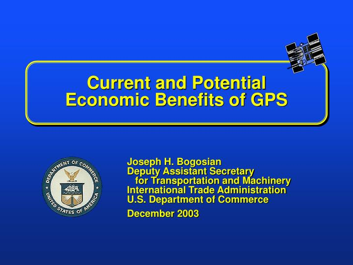 current and potential economic benefits of gps n.