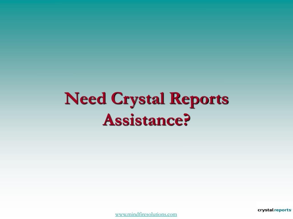Need Crystal Reports Assistance?