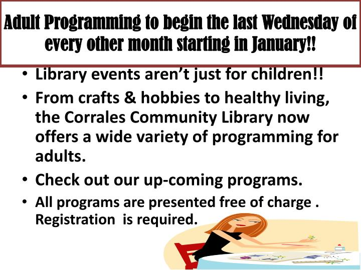 Adult programming to begin the last wednesday of every other month starting in january