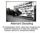 aberrant decoding5