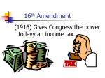 16 th amendment