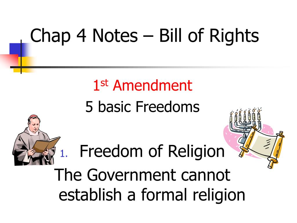 chap 4 notes bill of rights