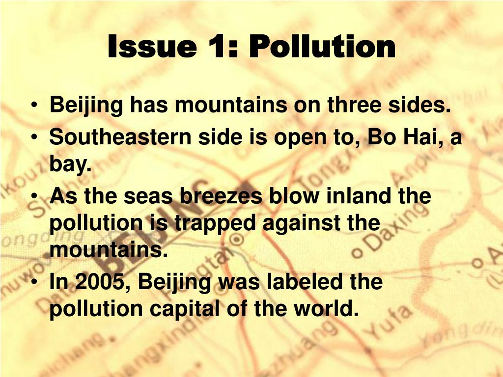 Issue 1: Pollution