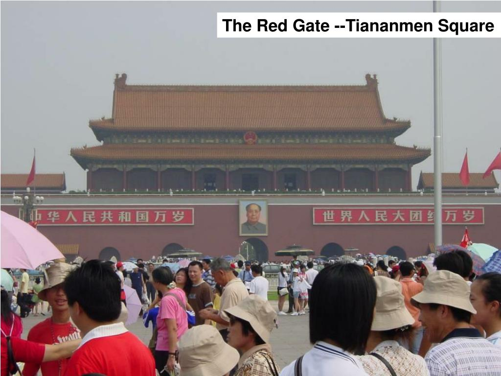 The Red Gate --Tiananmen Square