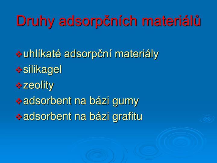 Druhy adsorpčních materiálů