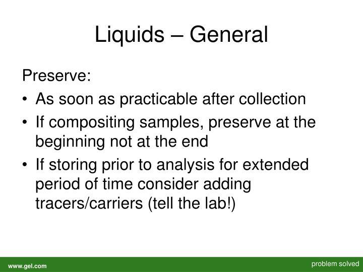 Liquids – General