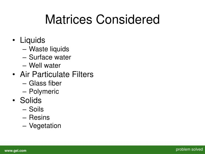Matrices Considered