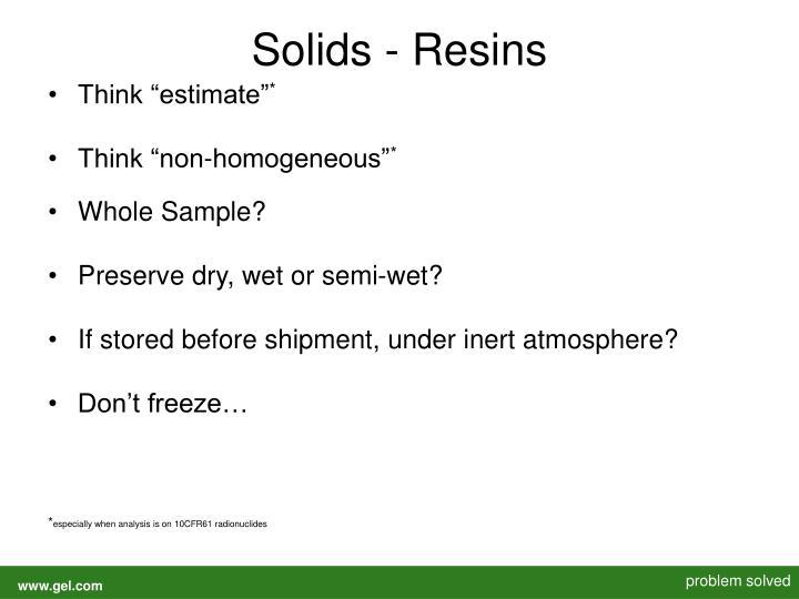 Solids - Resins