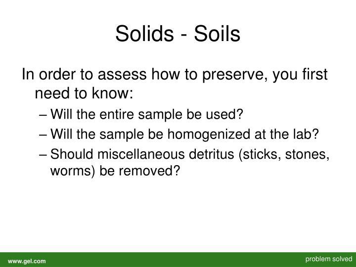 Solids - Soils