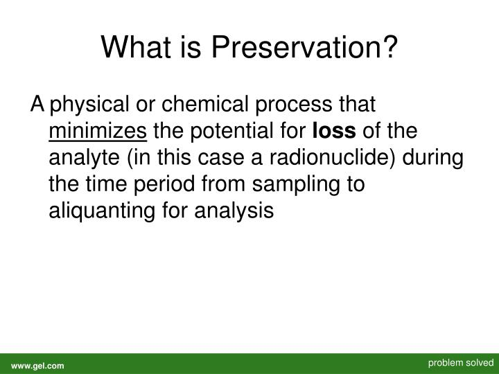 What is preservation