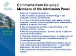 comments from co opted members of the admission panel