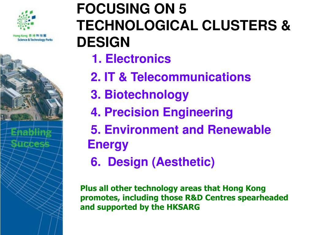 FOCUSING ON 5 TECHNOLOGICAL CLUSTERS & DESIGN