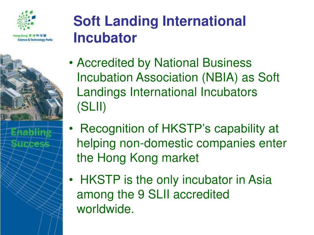 Soft Landing International Incubator