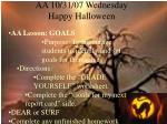 aa 10 31 07 wednesday happy halloween