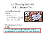 aa thursday 10 18 07 h s a science test