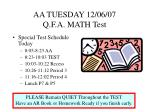 aa tuesday 12 06 07 q f a math test