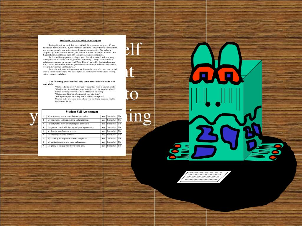 Lay your Self Assessment Sheet next to your Wild Thing