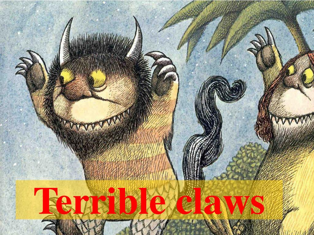Terrible claws