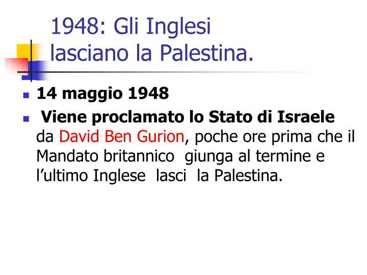 1948: Gli Inglesi