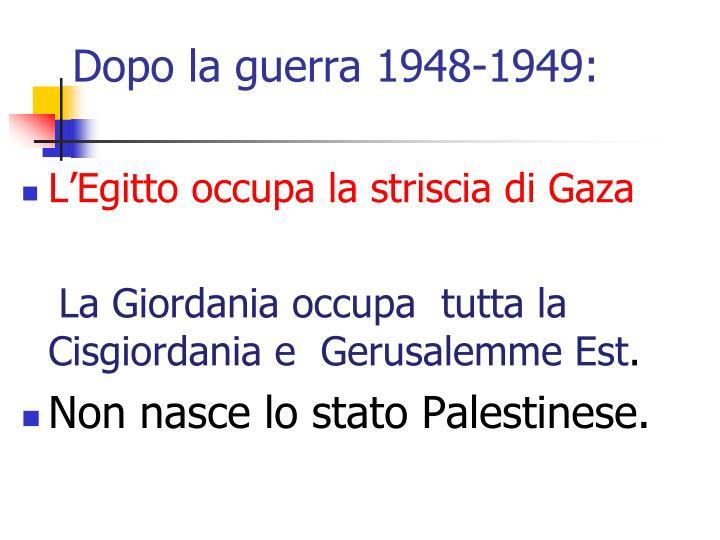 Dopo la guerra 1948-1949: