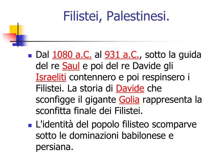 Filistei, Palestinesi.