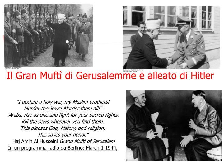 Il Gran Muftì di Gerusalemme è alleato di Hitler