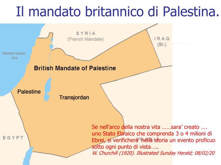 Il mandato britannico di Palestina.