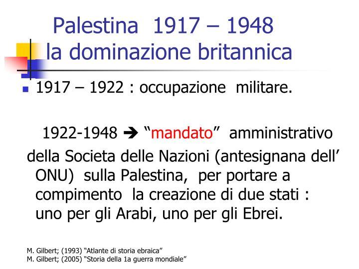 Palestina  1917 – 1948