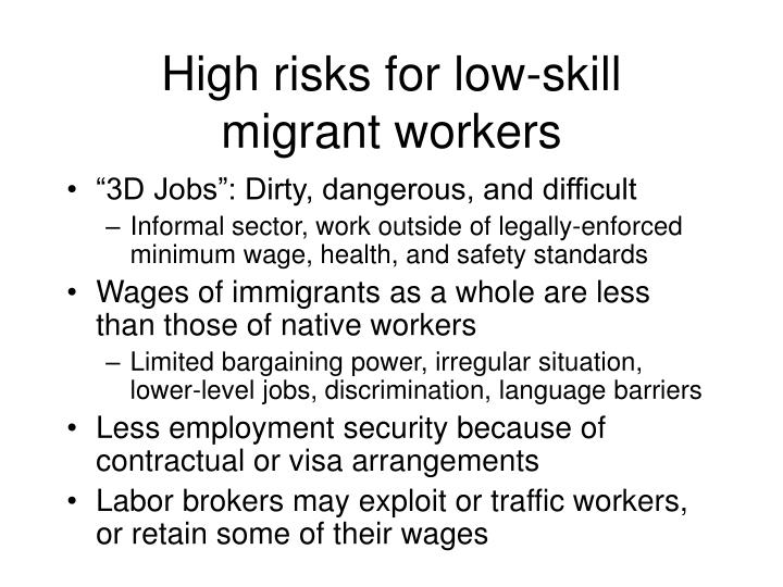 High risks for low-skill