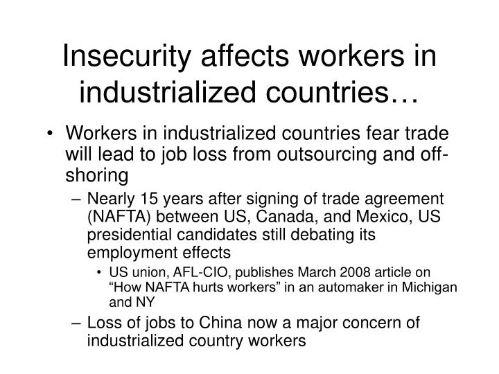 Insecurity affects workers in industrialized countries…