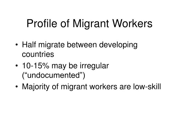 Profile of Migrant Workers