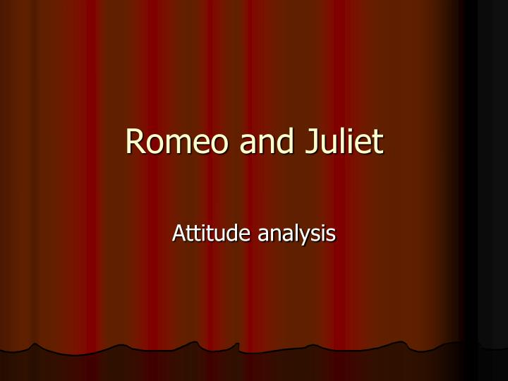 an analysis of the romeo and juliet