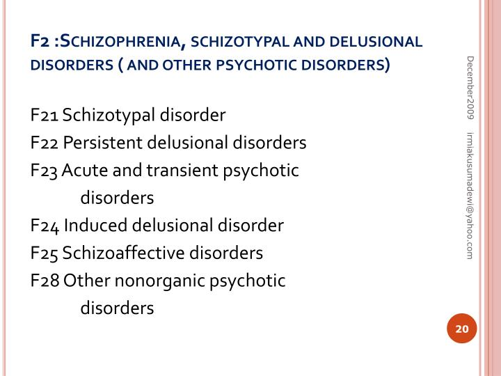 F2 :Schizophrenia