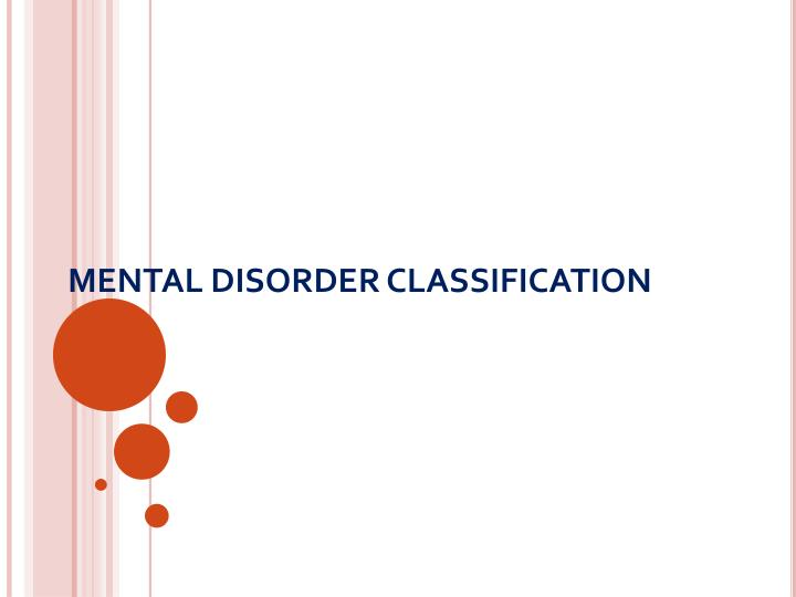 MENTAL DISORDER CLASSIFICATION