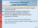 amounts of money in legal documents