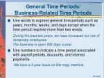 general time periods business related time periods