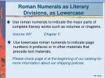 roman numerals as literary divisions as lowercase