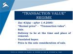 transaction value regime