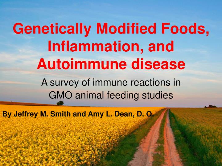 genetically modified foods inflammation and autoimmune disease n.