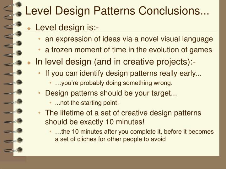 Level Design Patterns Conclusions...