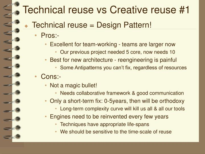 Technical reuse vs Creative reuse #1