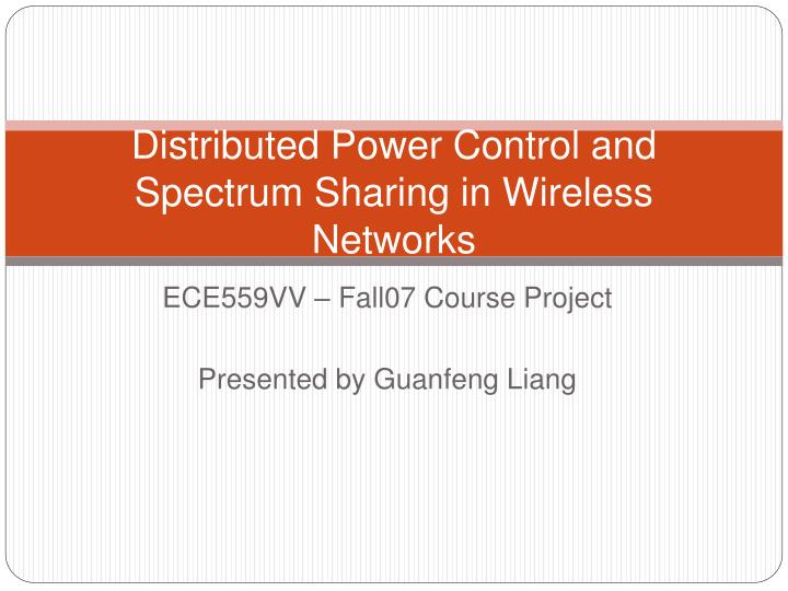 distributed power control and spectrum sharing in wireless networks n.