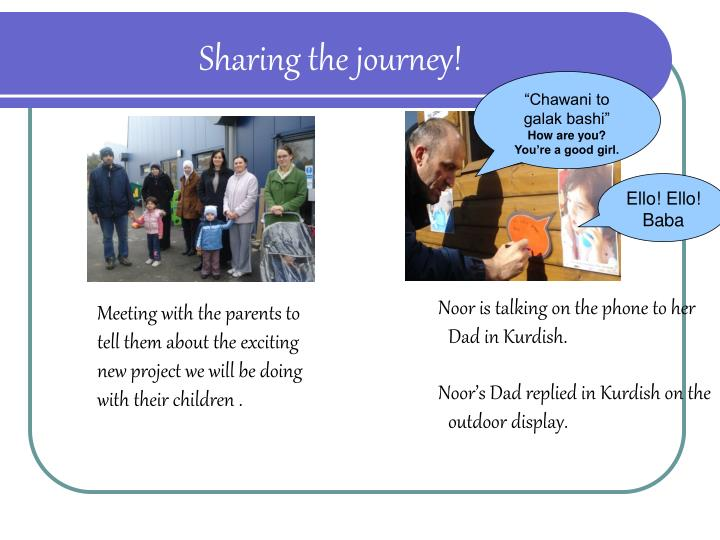 Sharing the journey!