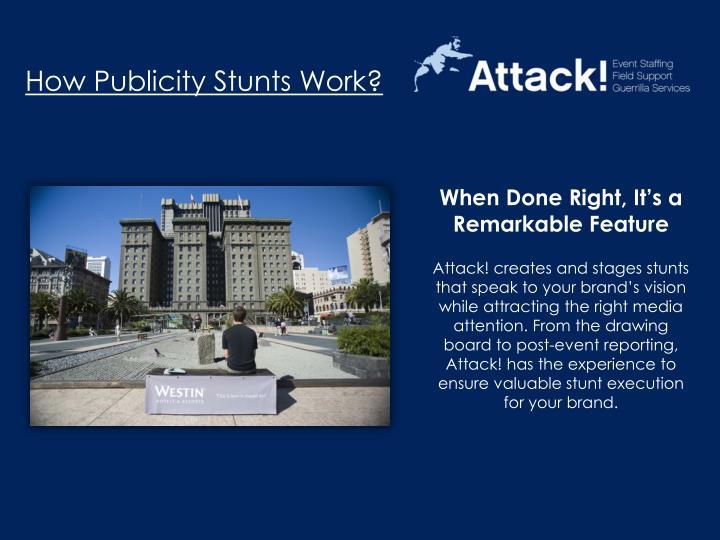 How Publicity Stunts Work?