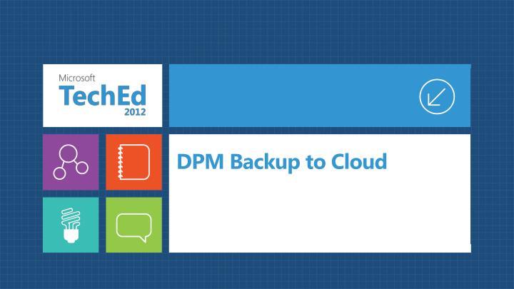 DPM Backup to Cloud