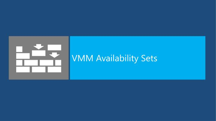 VMM Availability Sets