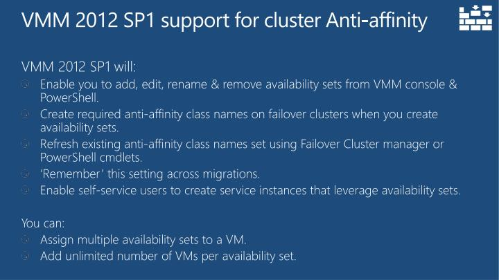 VMM 2012 SP1 support for cluster Anti-affinity