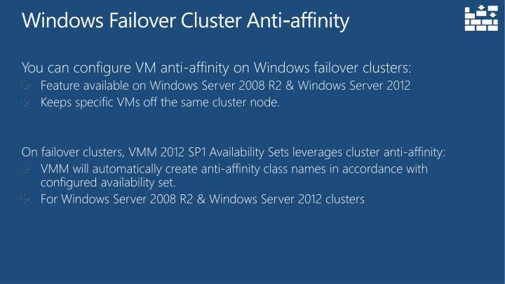 Windows Failover Cluster Anti-affinity