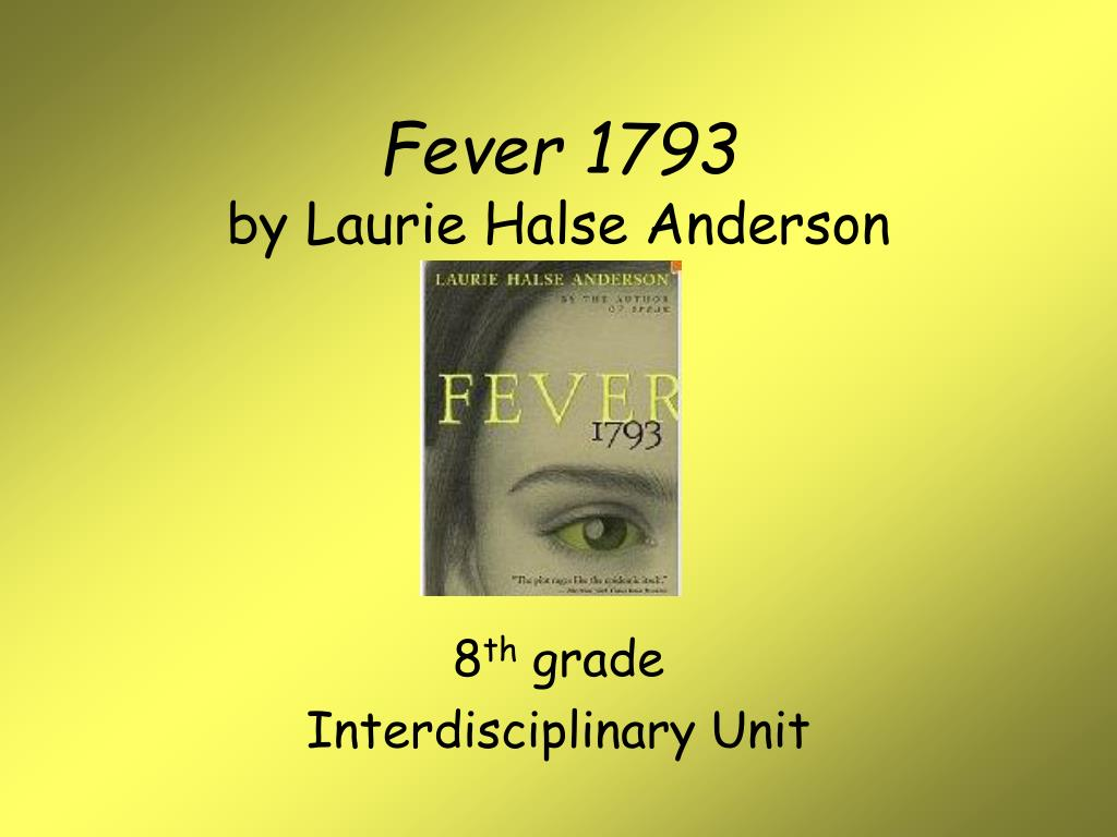 Ppt Fever 1793 By Laurie Halse Anderson Powerpoint Presentation