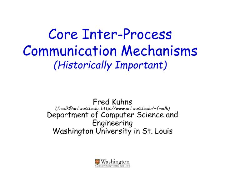 core inter process communication mechanisms historically important n.